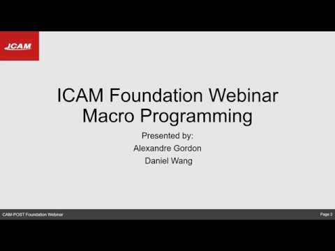 ICAM Foundation Webinar: How to use macro programming (Part 1)