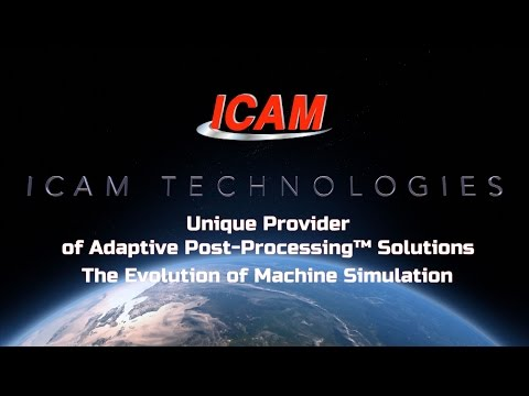 CNC Post-Processing, Simulation & Optimization Solutions   ICAM
