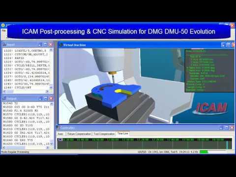 CNC Post-Processor & Simulator for DMG DMU-50 Evolution   ICAM